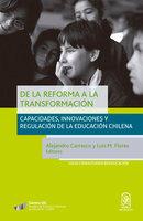 De la reforma a la transformación - Alejandro Carrasco