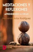 Meditaciones y reflexiones - Hernando Arias Rodríguez