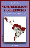 Neoliberalismo y corrupción - Jorge Zicolillo