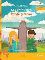 Gdy pada deszcz - Wizyta Goblinów - Zofia Stanecka