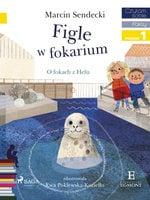 Figle w Fokarium - Marcin Sendecki