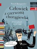 Człowiek z czerwoną chorągiewką - Paweł Beręsewicz