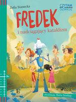 Fredek i nadciągający kataklizm - Zofia Stanecka
