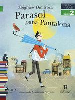 Parasol pana Pantalona - Zbigniew Dmitroca