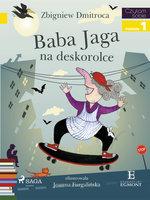 Baba Jaga na deskorolce - Zbigniew Dmitroca