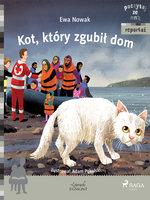 Kot, który zgubił dom - Ewa Nowak