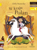 W Kraju Polan - Zofia Stanecka