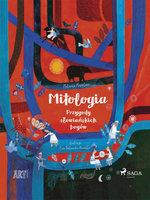 Mitologia - Przygody słowiańskich bogów - Melania Kapelusz