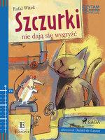 Szczurki nie dają się wygryźć - Rafał Witek