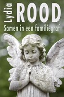 Samen in een familiegraf - Lydia Rood
