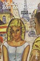 De liefde van Bob en Daphne - Han B. Aalberse