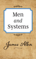 Men and Systems - James Allen
