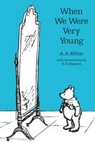 When We Were Very Young - A.A. Milne