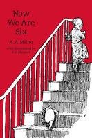 Now We Are Six - A.A. Milne