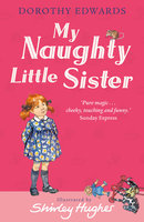 My Naughty Little Sister - Dorothy Edwards