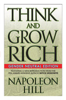 Think and Grow Rich: Gender Neutral Edition - Napoleon Hill