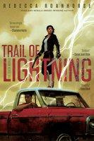 Trail of Lightning - Rebecca Roanhorse