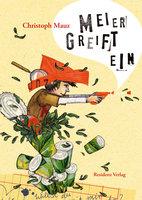 Meier greift ein - Christoph Mauz