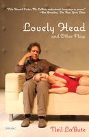 Lovely Head and Other Plays - Neil LaBute