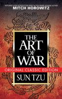 The Art of War: Original Classic Edition - Sun Tzu, Mitch Horowitz
