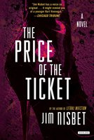 The Price of the Ticket - Jim Nisbet