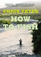 How To Fish - Chris Yates