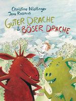 Guter Drache & Böser Drache - Christine Nöstlinger