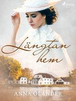 Längtan hem - Anna Ölander