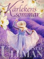 Kärlekens sommar - Gustaf Ullman