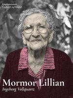 Mormor Lillian - Ingeborg Vollquartz