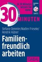 30 Minuten Familienfreundlich arbeiten