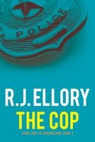 The Cop - R.J. Ellory