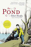 The Pond - Robert Murphy