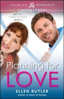 Planning for Love - Ellen Butler