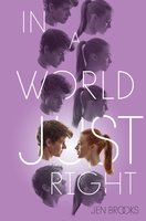 In a World Just Right - Jen Brooks