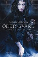 Ödets svärd - Andrzej Sapkowski
