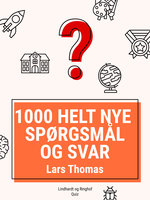 1000 helt nye spørgsmål og svar - Lars Thomas