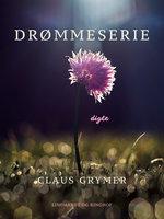 Drømmeserie - Claus Grymer
