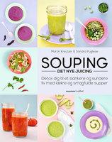 Souping – det nye juicing - Martin Kreutzer, Sandra Pugliese