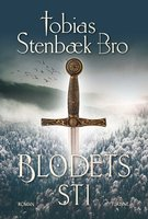 Blodets sti - Tobias Stenbæk Bro