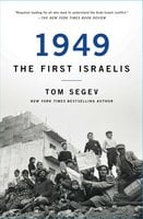 1949: The First Israelis - Tom Segev