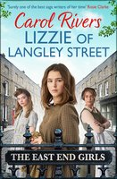 Lizzie of Langley Street - Carol Rivers