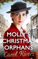 Molly's Christmas Orphans - Carol Rivers