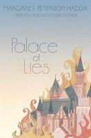 Palace of Lies - Margaret Peterson Haddix