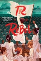 R Is for Rebel - J. Anderson Coats