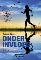 Onder invloed - Tamara Onos