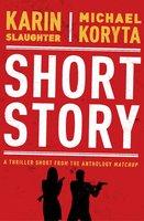 Short Story - Karin Slaughter, Michael Koryta