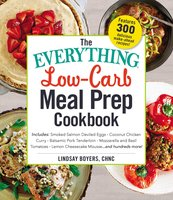 The Everything Low-Carb Meal Prep Cookbook - Lindsay Boyers