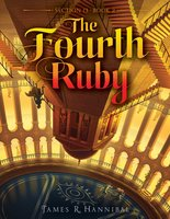 The Fourth Ruby - James R. Hannibal