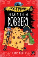 The Great Cheese Robbery - Chris Mould